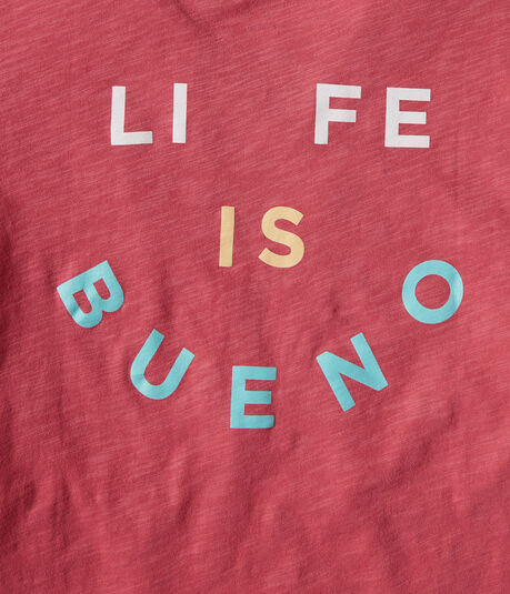 Life Is Bueno Graphic Tee