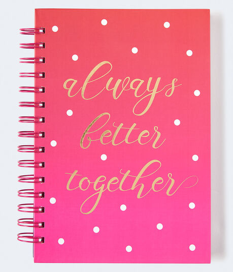Always Better Together Spiral Notebook