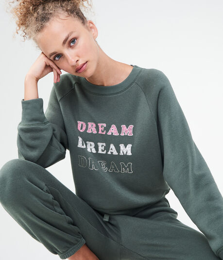 LLD Dream Dream Dream Sweatshirt