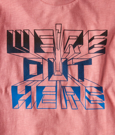 We're Out Here Graphic Tee