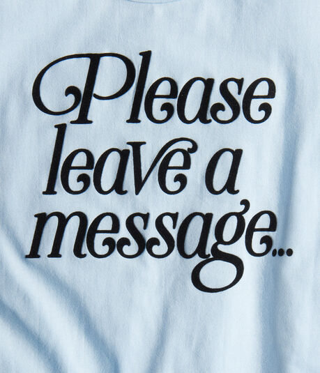 Free State Please Leave A Message Graphic Tee